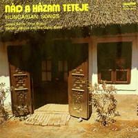Nád A Házam Teteje (Hungarian Songs) bakelit lemez