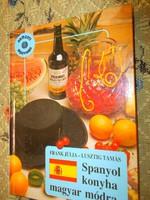 ---Spanyol konyha magyar módra -Szakácskönyv