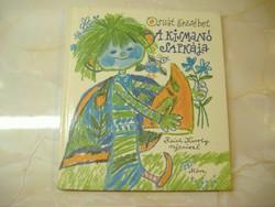 Osvát Erzsébet  A kismanó sapkája  Reich Károly rajzaival  Három éven felülieknek, 1982