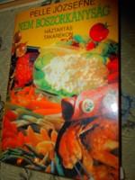 ---PELLE JÓZSEFNÉ szakácskönyve-Háztartás takarékon