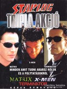 Starlog - Tripla akció - Mátrix, X-men, Terminator 400 Ft