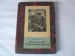 Régi könyv - Géplakatos szakismeretek II. 1957