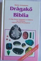 Schumann: Drágakő biblia, ajánljon!