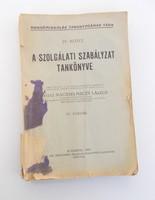 Horthy korabeli rendőrségi szolgálati szabályzat tankönyve 1939