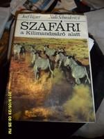 Szafári a Kilimandzsáró alatt vadász- útleiró- elbeszélő  könyv