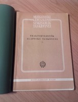 Antikvár könyv - Traktorvezetők alapfokú tankönyve - Mezőgazdasági gépészképző szakiskolák tankönyve
