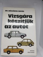 Retro tankönyv: Dr. Mészáros Árpád - Vizsgára készítjük az autót