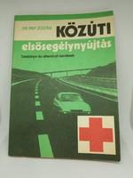 Retro tankönyv: Dr. Papp Zoltán - Közúti elsősegélynyújtás