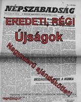 1987 június 30  /  NÉPSZABADSÁG  /  SZÜLETÉSNAPRA!? Eredeti, régi ÚJSÁG! Szs.:  14787