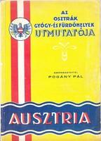 AUSZTRIA képes fürdőkalauz, üdülő- és gyógyhelyi ismertető 1930körül