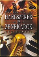 Németh Amadé: Hangszerek és zenekarok kézikönyve (RITKA kötet) 2000 Ft