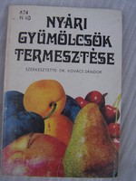 Nyári gyümölcsök termesztése