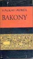 Vajkai Aurél: A Bakony néprajza