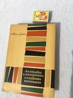 Hevesi Sándor - Az előadás, a színjátszás, a rendezés művészete - színház könyv