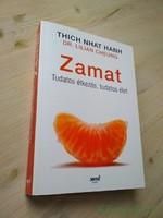 Thich Nhat Hanh, Dr. Lilian Cheung: Zamat / Tudatos étkezés, tudatos élet