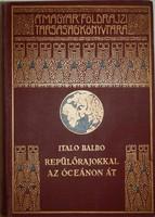 Italo Balbo: Repülőrajokkal az óceánon át