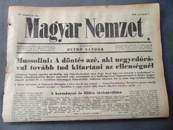 Mussolini : Döntés azé aki tovább tud kitartani az ellenségnél   - Magyar Nemzet 1943