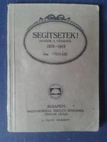 1919 ELSŐ  KIADÁS!!! REMÉNYIK SÁNDOR VÉGVÁRI ÁLNÉVEN MEGJELENT KÖTETE