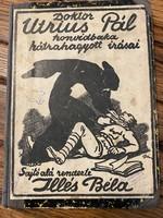 DOKTOR UTRIUS PÁL HONVÉDBAKA HÁTRAHAGYOTT ÍRÁSAI - 1917!