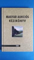 Magyar aukciós kézikönyv 2005 - Csányi Beáta
