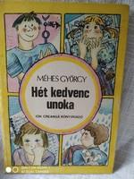 Méhes György: Hét kedvenc unoka