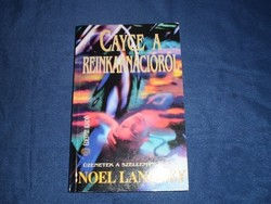 Noel Langley : Cayce a reinkarnációról ^^143