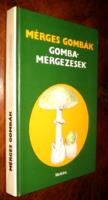 DR.László Nándor : MÉRGES GOMBÁK  GOMBAMÉRGEZÉSEK