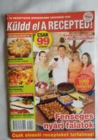 Küldd el a recepted! 2012/06. Alkudható