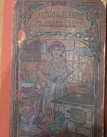 Sárosi Bella Legjobb szegedi szakácskönyve 1. kiadás 1907