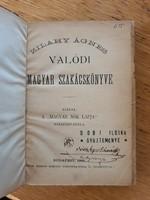 Zilahy Ágnes Valódi magyar szakácskönyve 1891-ből 1. kiadás