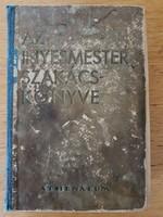 Magyar Elek  Az ínyes mester szakácskönyve 1939