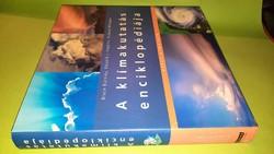 Richard Whitaker: A klímakutatás enciklopédiája 2005.3750.-Ft