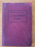 A takarékos főzés Barótiné Stegmüller Mária 1928