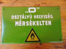 Régi  tűzveszélyes  ipari  zománc tábla 40 x 25  cm.