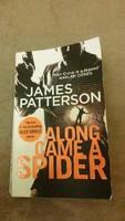 James Patterson: Along came a spider