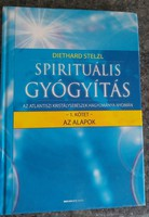 Stelz: Spirituális gyógyítás 1., Alkudható!