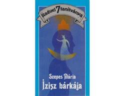 Szepes Mária Ízisz bárkája Misztikus regény
