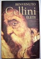 Benvenuto Cellini élete