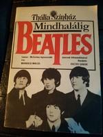 Mindhalálig Beatles-Színházi tájékoztató.