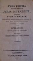 G012 Alexius Sófalvi - JURIS METALLCI -Erdély- Bányászati törvénykönyv Kolozsvár 1838