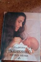 Grunfeld: Terhesség hétről hétre, alkudható!