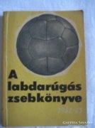 A labdarúgás zsebkönyve,Kis kapuba nagy gólt