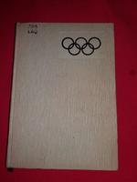 Keresztényi József : Olimpiák története almanach 1972-ig a képek szerint