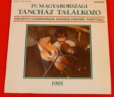 Bakelit lemez, IV. Magyerországi Táncház Találkozó, 1985.