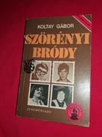 Koltay Gábor: Szörényi - Bródy életrajzi könyv a képek szerint