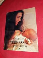 Terhesség hétről hétre életmód könyv Kismamáknak szép állapotban 1