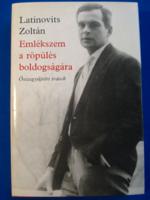 Latinovits Zoltán - Emlékszem a röpülés boldogságára (1985)