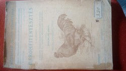 """Antik 1912-es  könyv """"Baromfitenyésztés"""""""