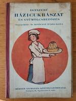 Egyszerű házi cukrászat és gyümölcsbefőzés 1925-ből