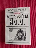 Robert Merle : Mesterségem a halál